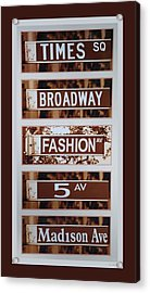 Signs Of New York Acrylic Print by Rob Hans