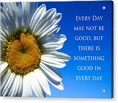 Acrylic Print featuring the photograph Something Good by Julia Wilcox