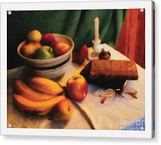 Still Life With Fruit Acrylic Print by David Klaboe