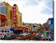 The Castro In San Francisco Electrified Acrylic Print by Wingsdomain Art and Photography