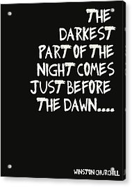 The Darkest Part Of The Night Acrylic Print