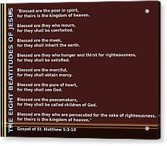 The Eight Beatitudes Of Jesus Acrylic Print by Ricky Jarnagin