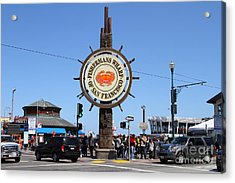 The Fishermans Wharf Sign . San Francisco California . 7d14224 Acrylic Print by Wingsdomain Art and Photography