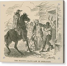 The Fugitive Slave Law In Operation Acrylic Print by Everett