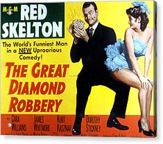 The Great Diamond Robbery, Red Skelton Acrylic Print by Everett