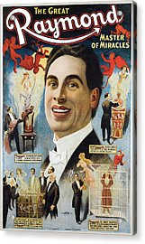 The Great Raymond Master Of Miracles Acrylic Print by Unknown