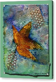 The Leaf That Does Not Wither. Acrylic Print by Cassandra Donnelly