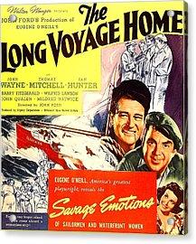 The Long Voyage Home, John Wayne Acrylic Print
