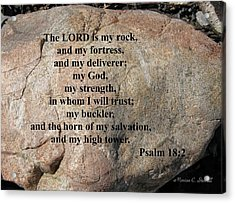 The Lord Is My Rock... Acrylic Print