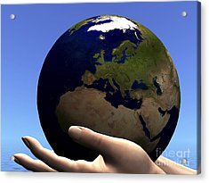 The Planet Earth Is Held In Caring Acrylic Print by Corey Ford