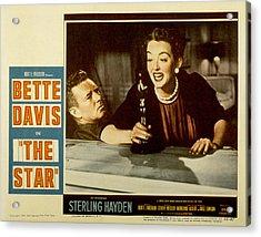 The Star, Sterling Hayden, Bette Davis Acrylic Print by Everett