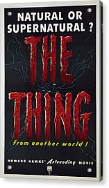 The Thing Aka The Thing From Another Acrylic Print by Everett