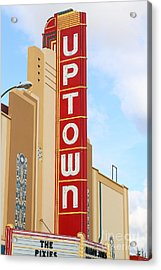 The Uptown Theater In Napa California Wine Country . 7d8982 Acrylic Print by Wingsdomain Art and Photography