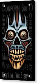 They Live We Sleep Acrylic Print by Jeff DOttavio