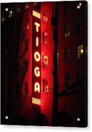 Tioga Hotel In Coos Bay Oregon Acrylic Print by Gary Rifkin