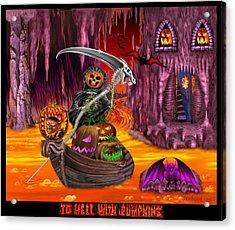 To Hell With Pumpkins Acrylic Print by Glenn Holbrook