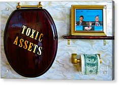 Toxic Assets Acrylic Print by Dawn Graham