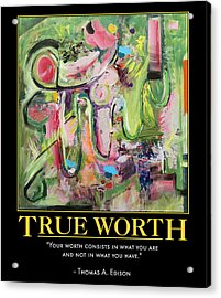 True Worth Acrylic Print