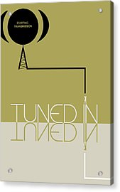 Tuned In Poster Acrylic Print by Naxart Studio