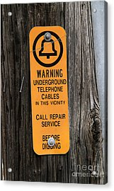 Underground Telephone Cable Sign Acrylic Print by Photo Researchers
