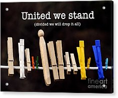 United We Stand Acrylic Print