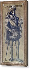 Walter Raleigh, English Explorer Acrylic Print by Photo Researchers