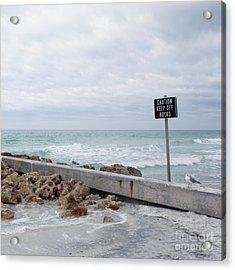 Warning Sign At The Beach Acrylic Print by Skip Nall