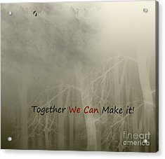 We Can Acrylic Print