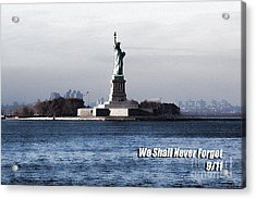 We Shall Never Forget - 9/11 Acrylic Print