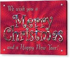 We Wish You A Merry Christmas Acrylic Print by Susan Kinney