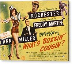 Whats Buzzin, Cousin, Ann Miller Acrylic Print by Everett