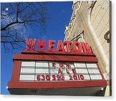 Wheaton Theatre Acrylic Print by Todd Sherlock