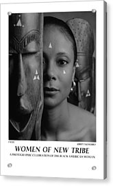 Women Of A New Tribe - Faces Acrylic Print by Jerry Taliaferro