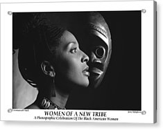 Women Of A New Tribe - Veronica With Mask Acrylic Print by Jerry Taliaferro