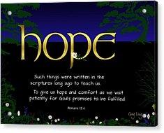 Word Of Hope Acrylic Print by Greg Long