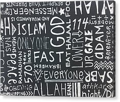 Words Of A Believer Acrylic Print by Salwa  Najm
