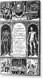 Workes Of That Famous Chirurgion Acrylic Print by Science Source