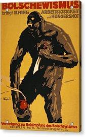 World War I, Bolshevism, German Poster Acrylic Print by Everett