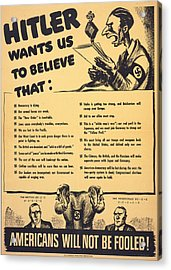 World War II, American War Propaganda Acrylic Print by Everett