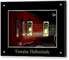 Yamaha Hollowbody 4 Acrylic Print