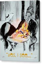 Yes I See Acrylic Print by Helena Bebirian