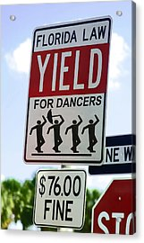 Yield For Dancers - 2 Acrylic Print