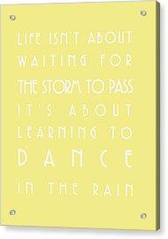 You Can Dance In The Rain Acrylic Print by Georgia Fowler