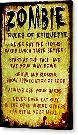 Zombie Etiquette Acrylic Print