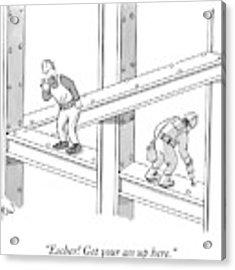Escher Get Your Ass Up Here Acrylic Print by Robert Leighton