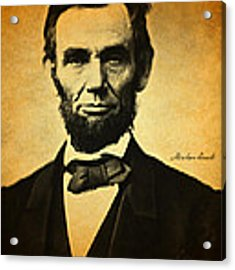 Abraham Lincoln Portrait And Signature Acrylic Print by Design Turnpike