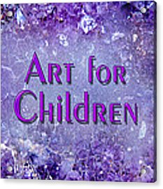 Art For Children Acrylic Print by Donna Proctor