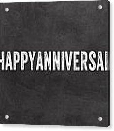 Happy Anniversary- Greeting Card Acrylic Print by Linda Woods