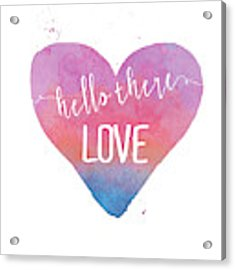 Hello There Love Acrylic Print