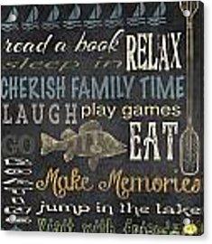 Lake Rules-relax Acrylic Print